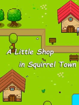 A Little Shop in Squirrel Town