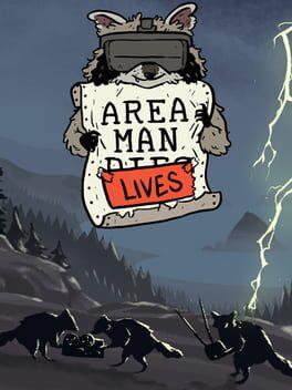 AREA MAN LIVES