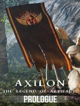 Axilon: Legend of Artifacts - Prologue