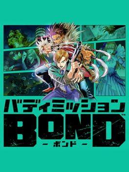 Buddy Mission: Bond