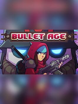 Bullet Age