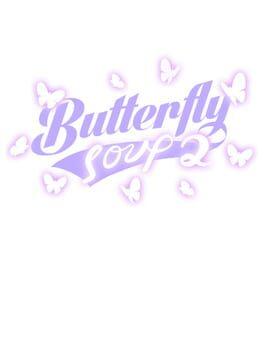 Butterfly Soup 2