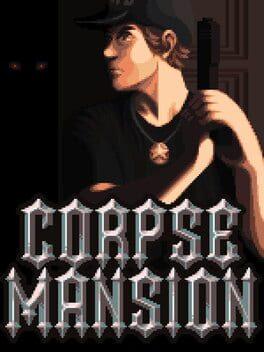 Corpse Mansion