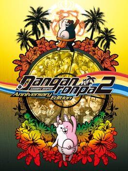 Danganronpa 2: Goodbye Despair - Anniversary Edition