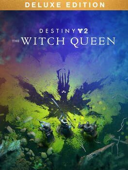 Destiny 2: The Witch Queen - Deluxe Edition