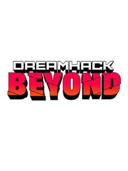 DreamHack Beyond