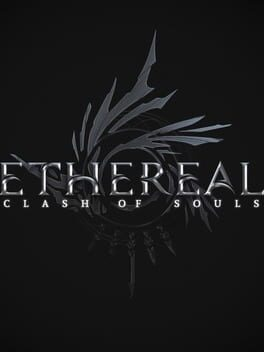 Ethereal: Clash Of Souls