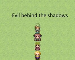 Evil behind the shadows