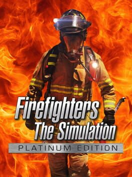 Firefighters: The Simulation - Platinum Edition
