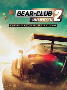 Gear.Club Unlimited 2: Definitive Edition