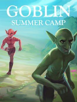 Goblin Summer Camp
