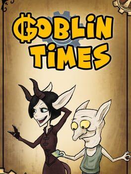 Goblin Times