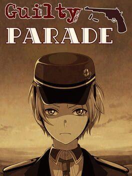 Guilty Parade
