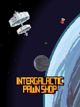 Intergalactic Pawn Shop