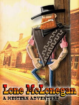 Lone McLonegan : A Western Adventure