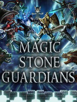 Magic Stone Guardians