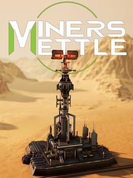 Miner's Mettle