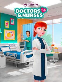 My Universe: Doctors and Nurses