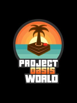 Project Oasis World