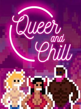 Queer and Chill