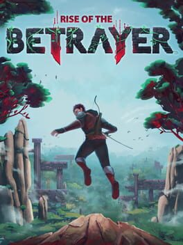 Rise of the Betrayer