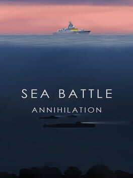 Sea Battle: Annihilation