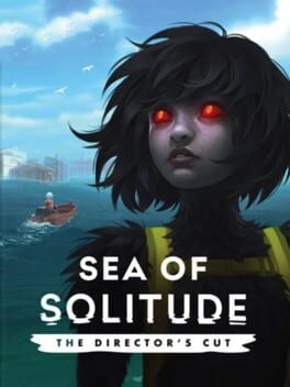 Sea of Solitude: The Director's Cut Cover