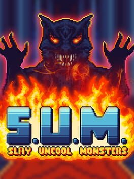 S.U.M. - Slay Uncool Monsters
