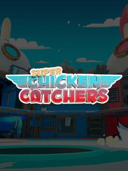 Super Chicken Catchers Cover