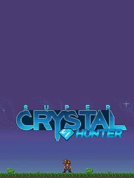 Super Crystal Hunter