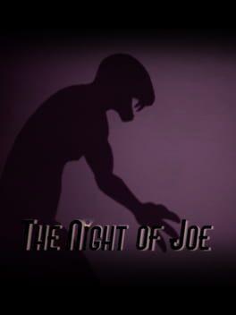 The Night of Joe