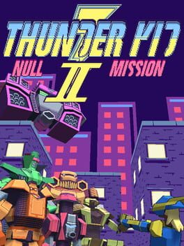 Thunder Kid II: Null Mission