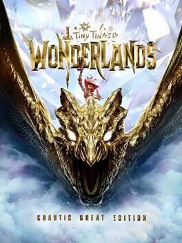 Tiny Tina's Wonderlands: Chaotic Great Edition