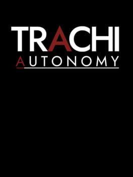 TRACHI: AUTONOMY