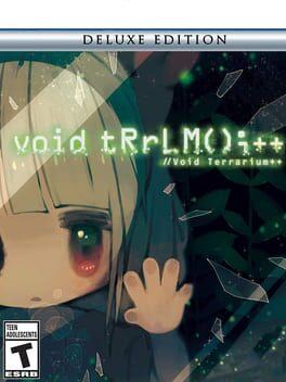 void tRrLM();++ //Void Terrarium++ - Deluxe Edition