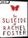 The Suicide of Rachel Foster Produktbild