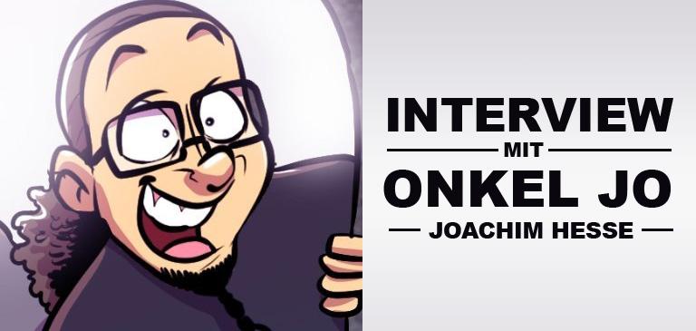 [Interview] Onkel Jo packt aus! Beitragsbild